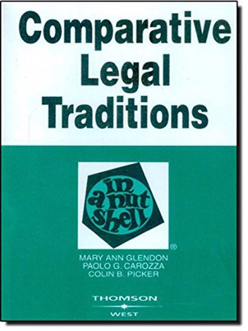 Comparative Legal Traditions in a Nutshell 3rd Edition