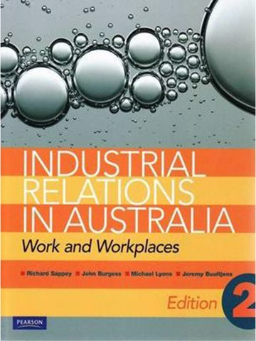 Industrial Relations in Australia: Work and Workplaces