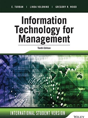 Information Technology for Management: Advancing Sustainable, Profitable Business Growth, 10th edition, International Student version