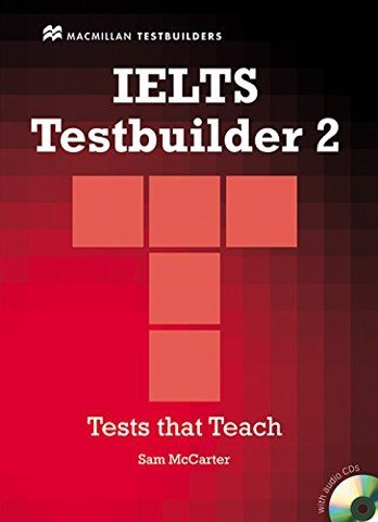 IELTS Testbuilder 2: with Answer Key and free Audio CDs