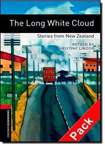 OBWL (3 Ed.) 3: The Long White Cloud - Stories from New Zealand Audio CD Pack