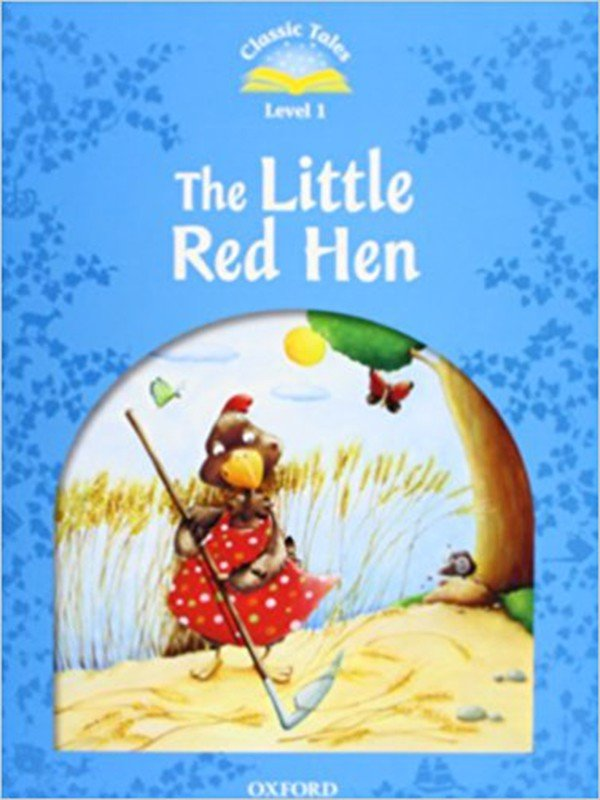 Classic Tales: Level 1: The Little Red Hen