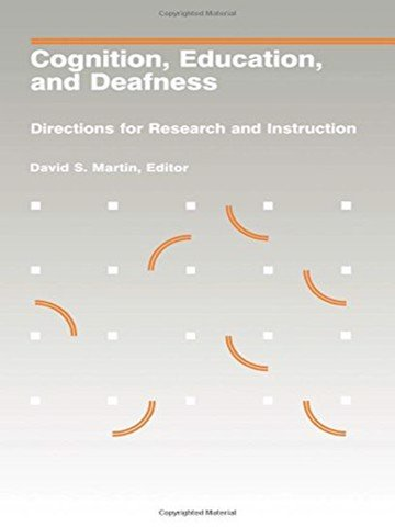 Cognition, Education, and Deafness: Directions for Research and Instruction