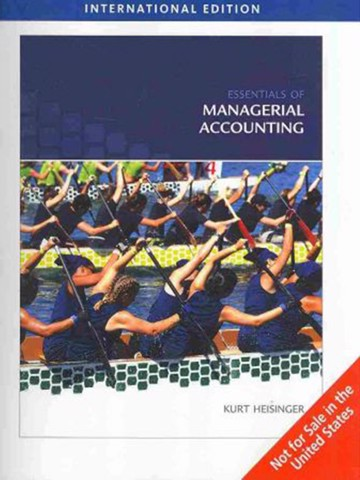 Essentials of Managerial Accounting IE