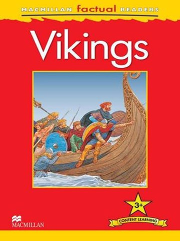 Macmillan Factual Readers Level 3+: Vikings
