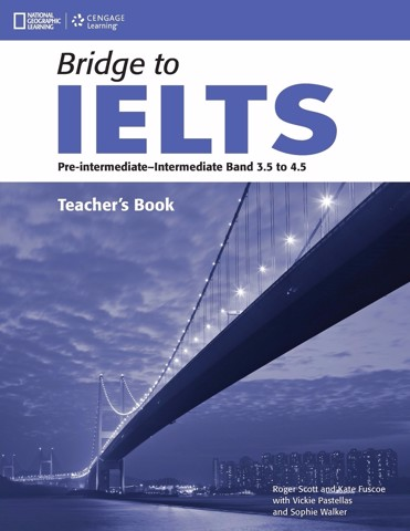 Bridge to IELTS: Teacher Book