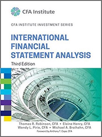 International Financial Statement Analysis (CFA Institute Investment Series) 3rd Edition