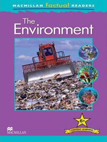 Macmillan Factual Readers Level 6+: The Environment