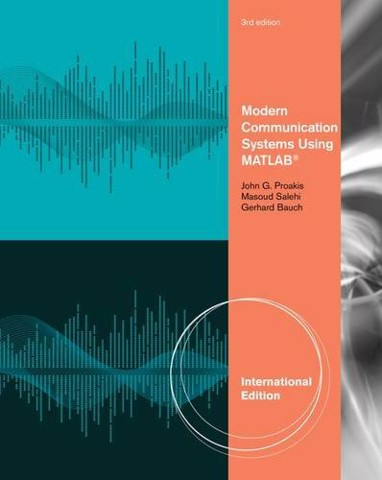 Modern Communication Systems Using MATLAB