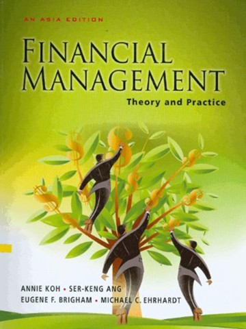 Financial Management: Theory and Practice, Asia Edition