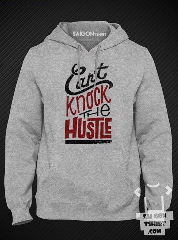 Áo khoác Hoodie  - Can't knock the hustle - sweater-104