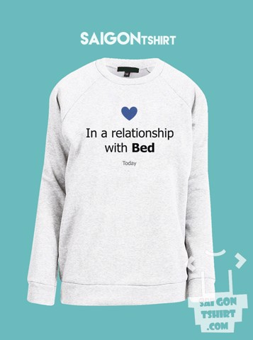 Áo ấm sweater today in a relationship with bed - single valentine - SI - Tshirt-231