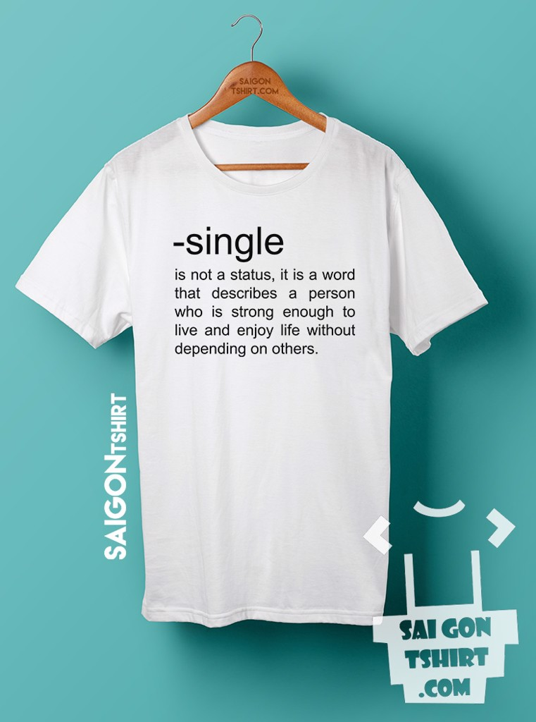Áo thun Định nghĩa single - Definition of single - single valentine - SI - Tshirt-230