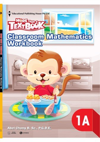 P1A More than a Textbook – Classroom Mathematics Workbook
