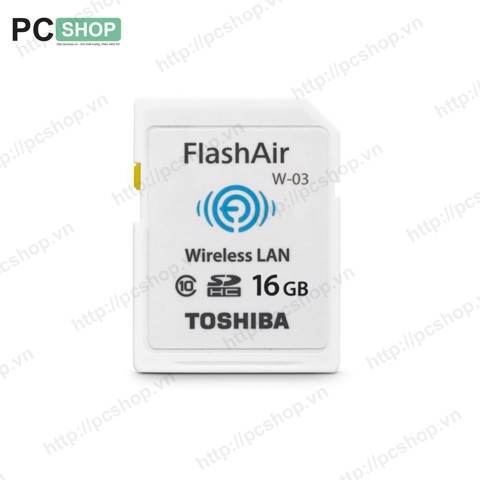 Thẻ nhớ SD Toshiba Flash Air 16GB Class 10