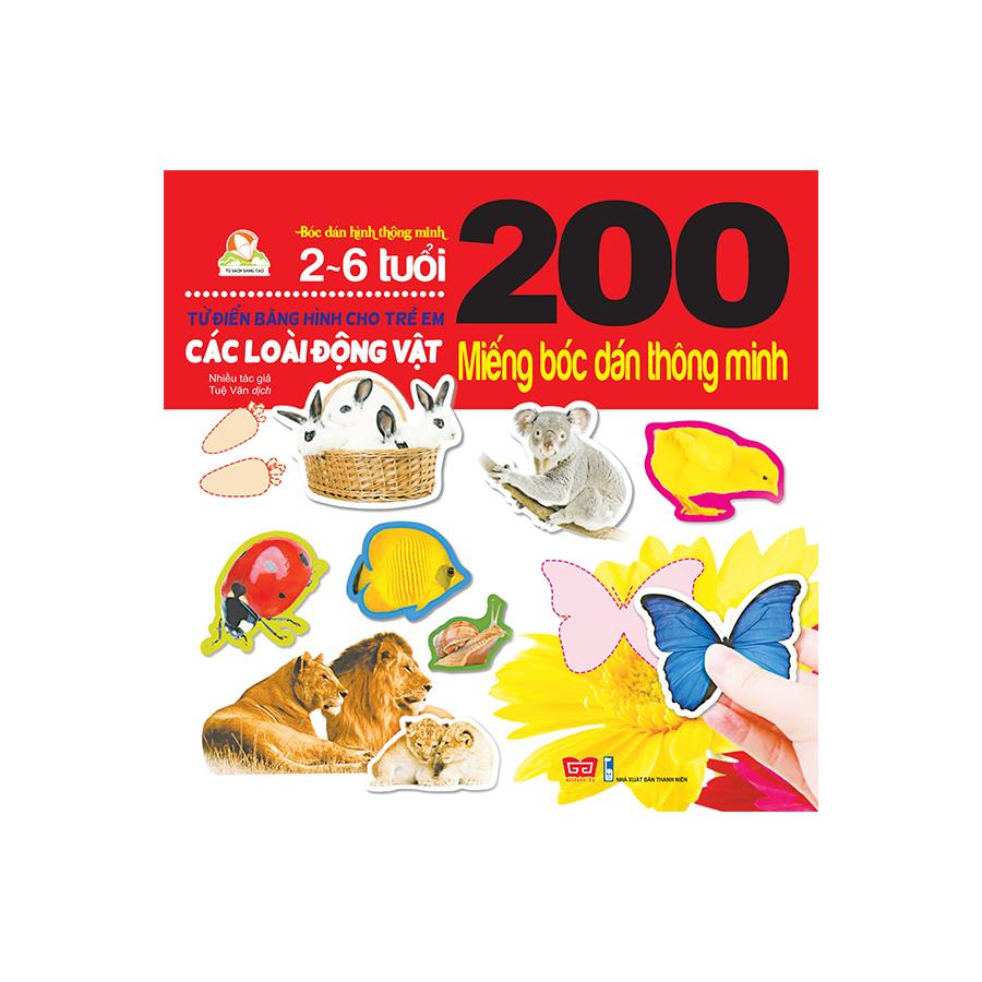200 miếng bóc dán thông minh- Các loài động vật (tái bản 2018)