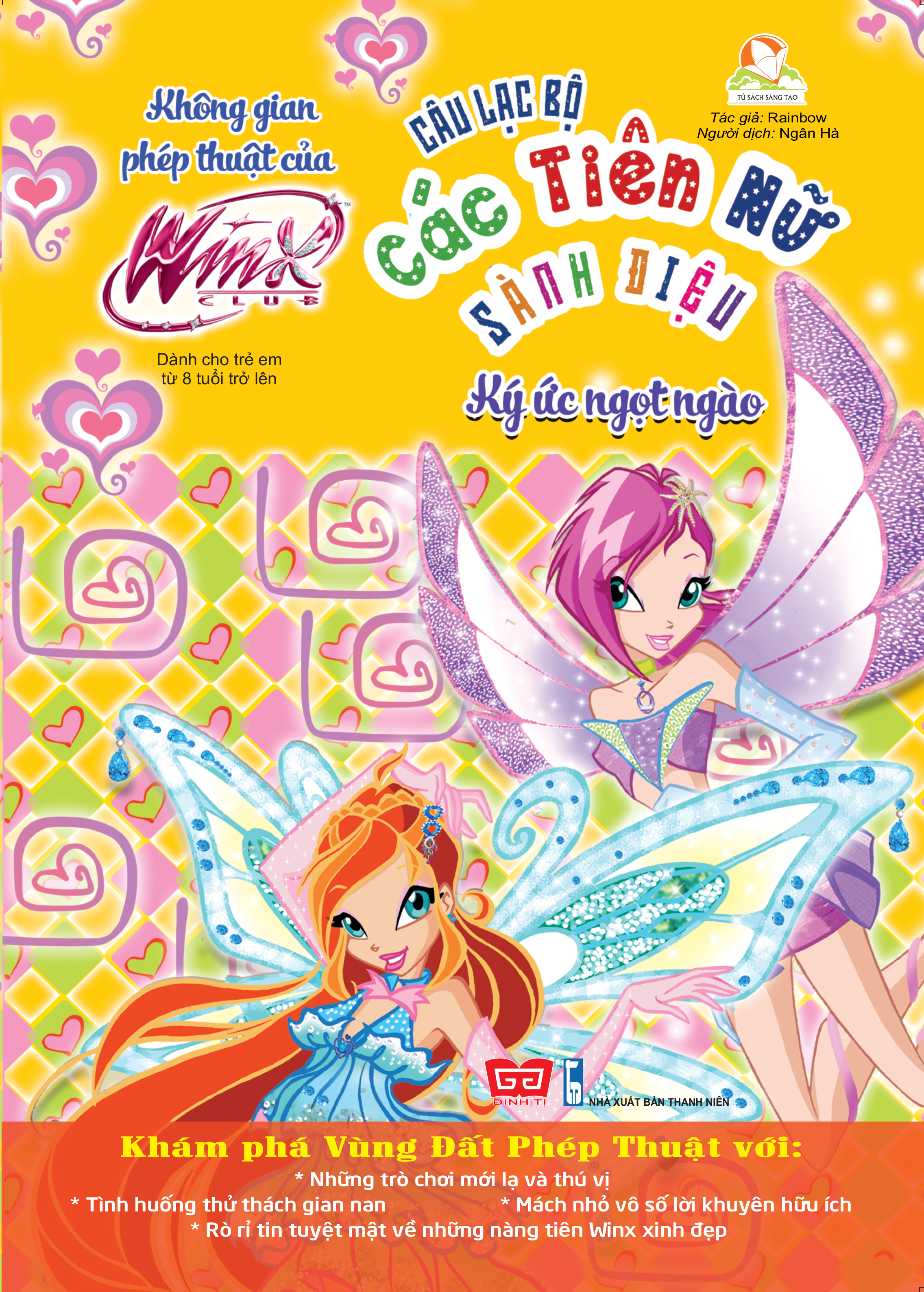 Winx club - Câu lạc bộ các tiên nữ sành điệu - Không gian phép thuật của WinX - Ký ức ngọt ngào