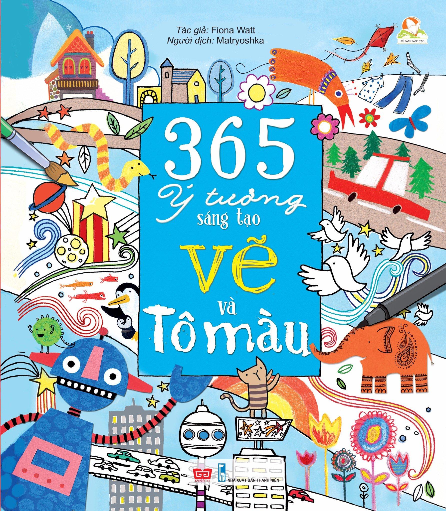 365 ý tưởng sáng tạo vẽ và tô màu (Bìa cứng)