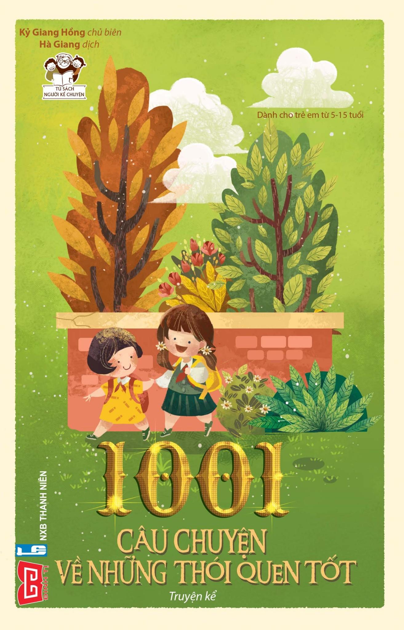 1001 câu chuyện về những thói quen tốt (Tái bản 2018)
