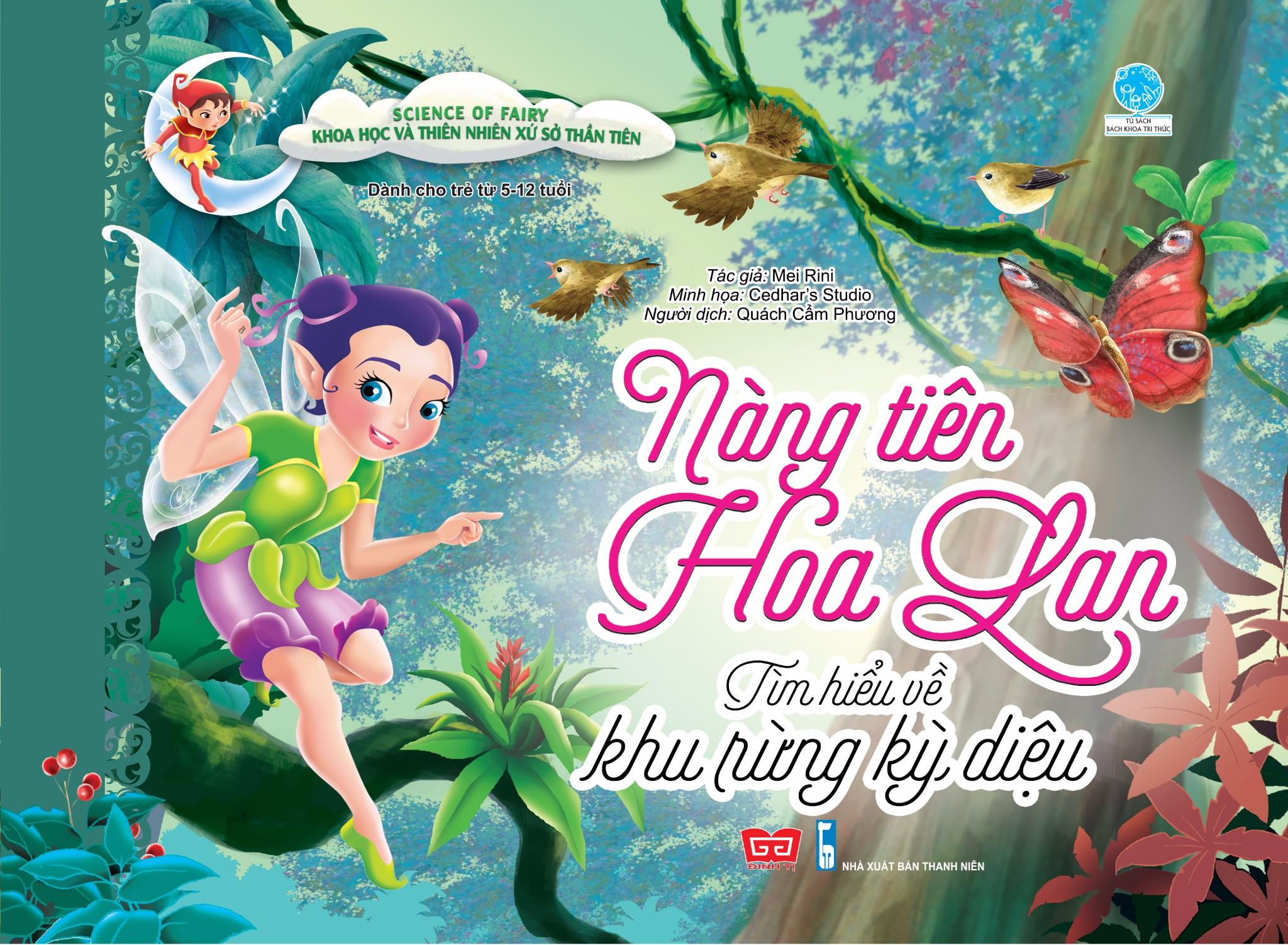 Science of Fairy - Khoa học và Thiên nhiên xứ sở thần tiên - Nàng tiên hoa lan - Tìm hiểu về khu rừng kỳ