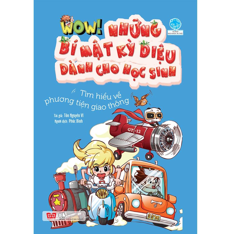 Wow! - Những bí mật kỳ diệu dành cho học sinh - Tìm hiểu về phương tiện giao thông (Đã chỉnh sửa nội dung trang 27)