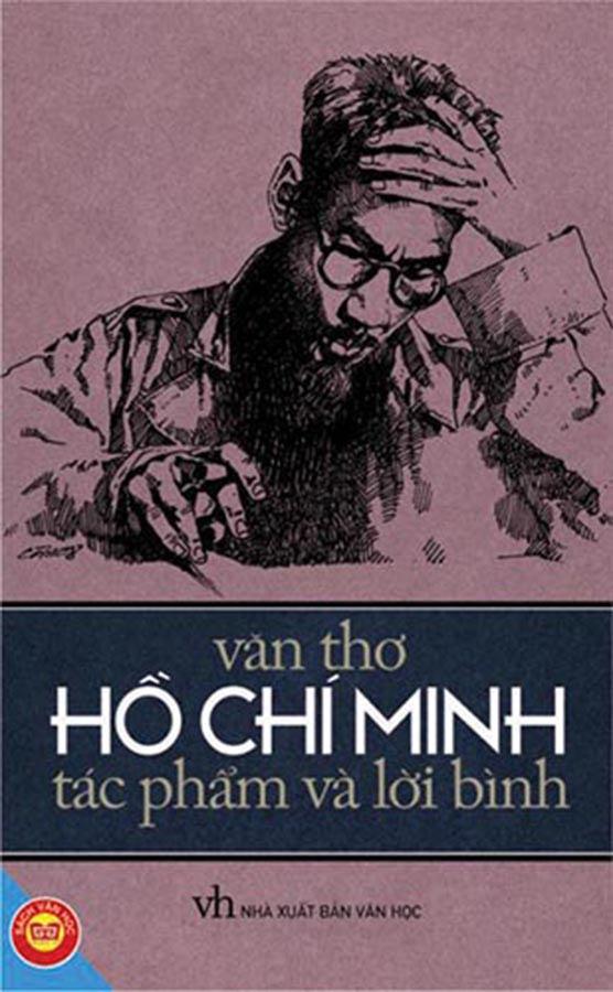 Văn thơ Hồ Chí Minh - Tác phẩm và lời bình