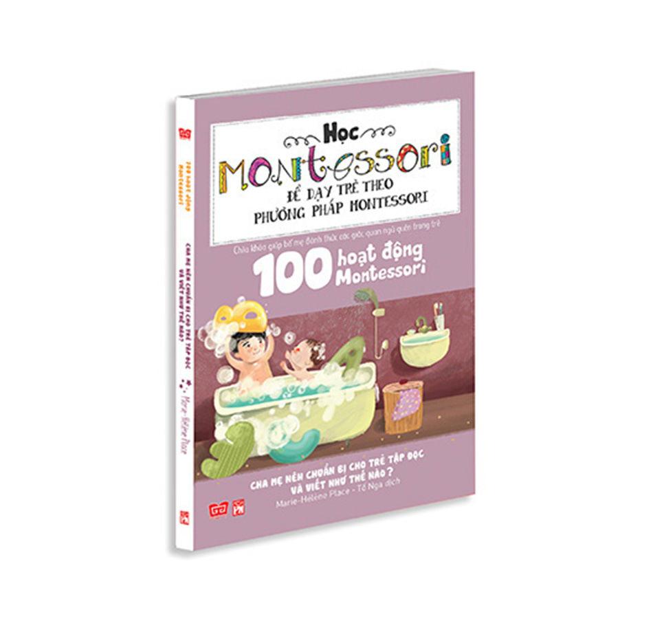 100 hoạt động Montessori: Cha mẹ nên chuẩn bị cho trẻ tập đọc và viết như thế nào?
