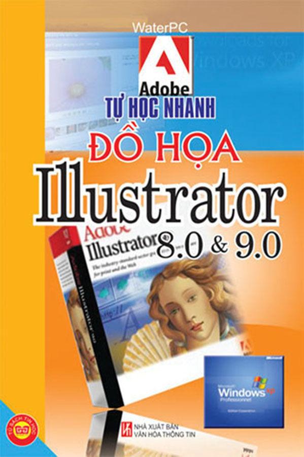 Tin học - Illustrater 8.0 và 9.0 - THN đồ hoạ