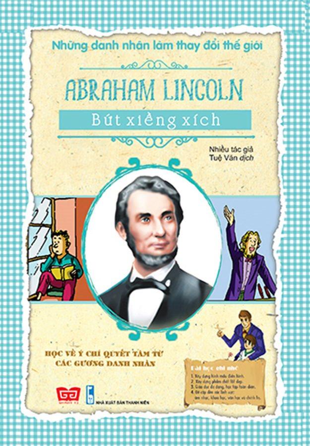 NDNLTDTG - Abraham Lincoln - Bứt xiềng xích