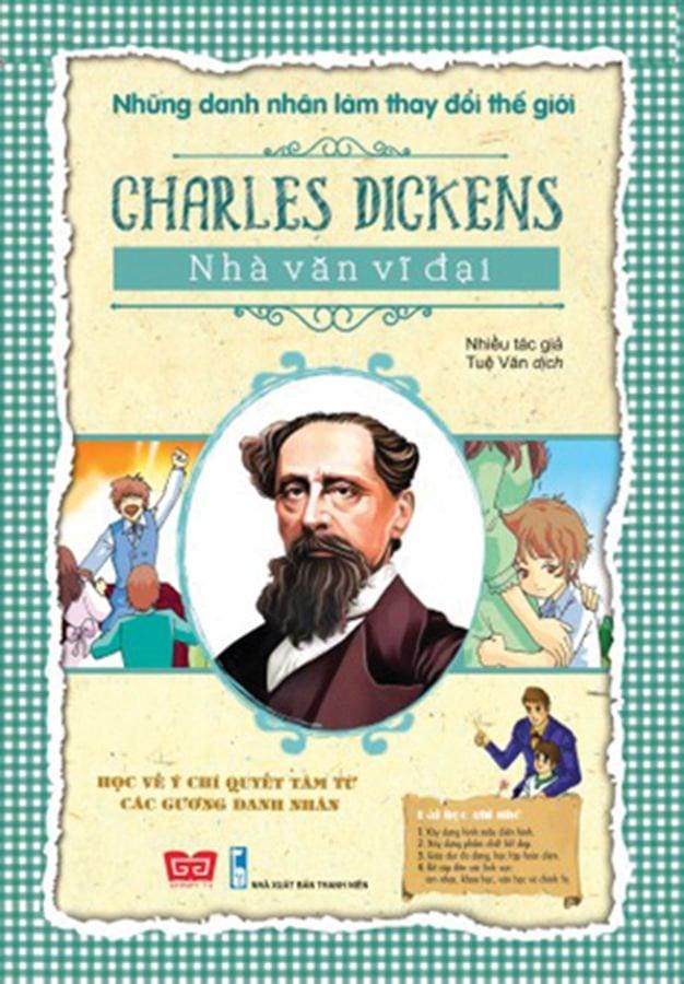 NDNLTDTG - Charles Dickens - Nhà văn vĩ đại