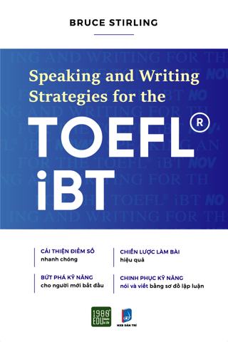 SPEAKING  AND  WRITING  STRATEGIES  FOR  THE TOEFL - IBT