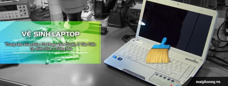 Vệ sinh laptop tại Biên Hòa