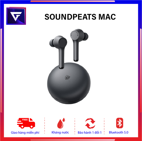 Tai nghe True Wireless Soundpeats Mac