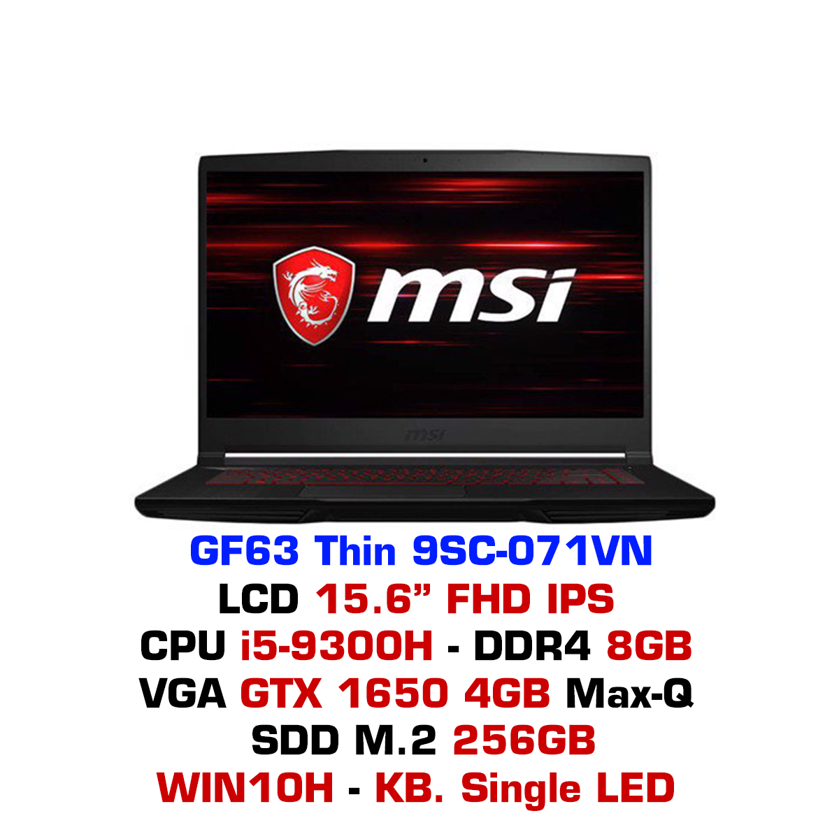 Laptop Gaming MSI GF63 Thin 9SC-071VN