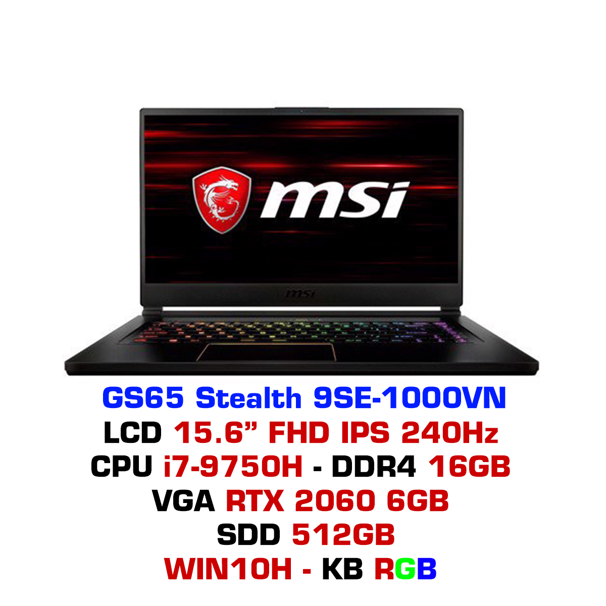 Laptop Gaming MSI GS65 Stealth 9SE-1000VN