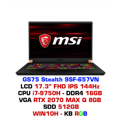 Laptop Gaming MSI GS75 Stealth 9SF 657VN