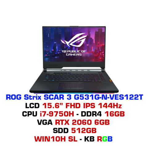 Laptop Gaming Asus ROG Strix SCAR 3 G531G-N-VES122T