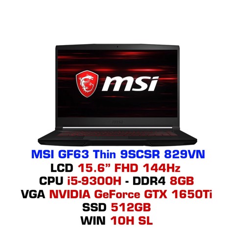 Laptop Gaming MSI GF63 Thin 9SCSR 829VN