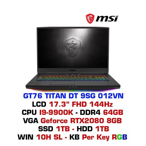 Laptop Gaming MSI GT76 Titan DT 9SG 012VN