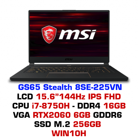Laptop Gaming MSI GS65 Stealth 8SE-225VN
