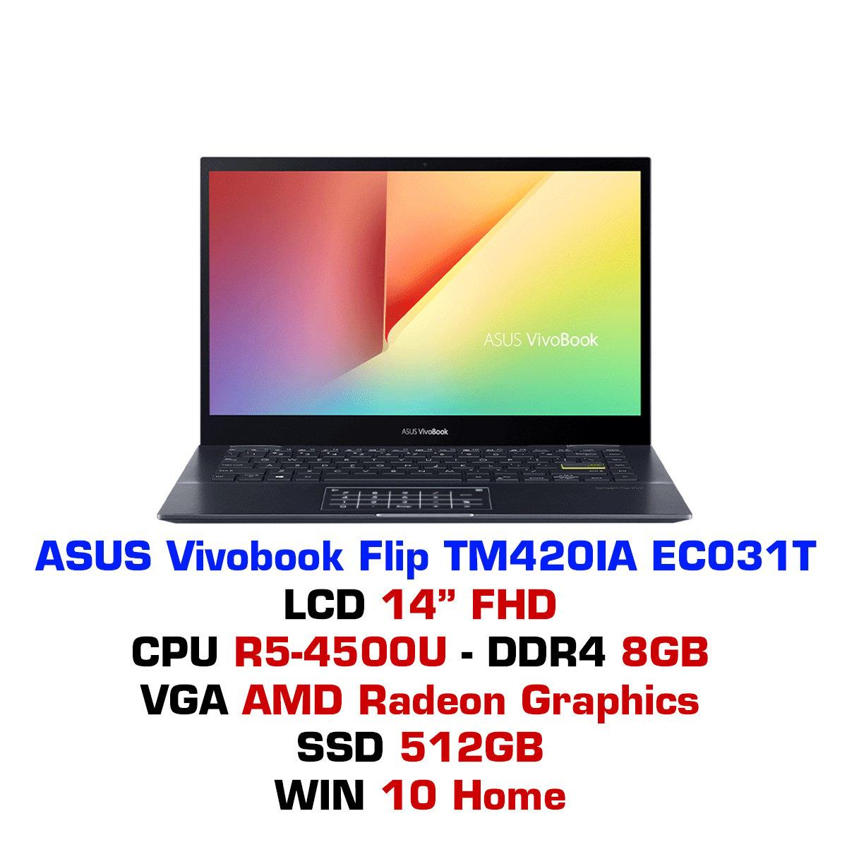 Laptop ASUS Vivobook Flip TM420IA EC031T