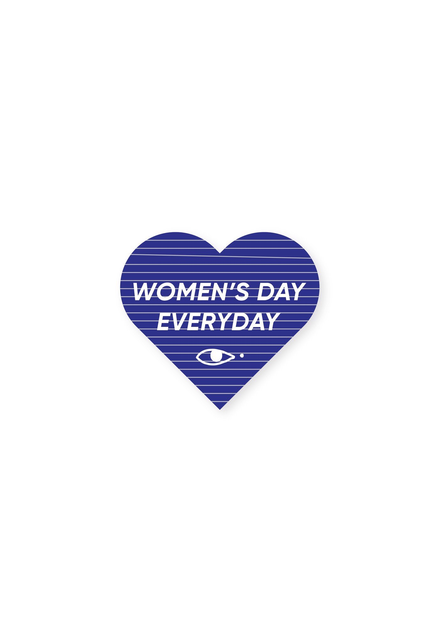 WOMEN'S DAY EVERYDAY STICKER
