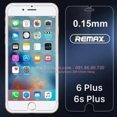Kính CL iPhone 6 Plus/ 6s Plus Remax mỏng 0.15mm - KO FULL, 9H-2.5D