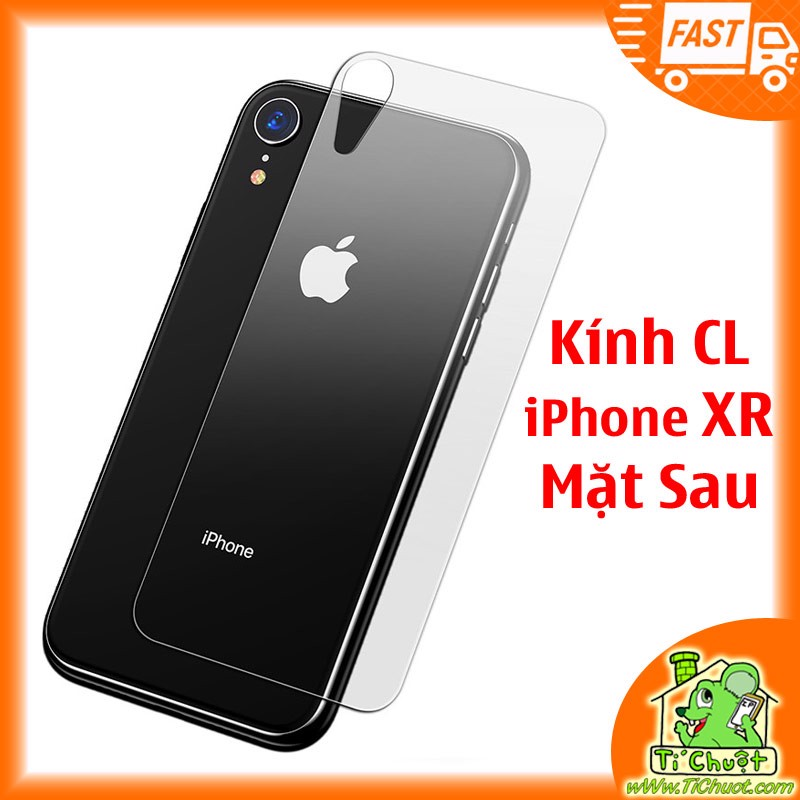 Kính CL iPhone XR MẶT SAU - KO FULL, 9H-0.26mm