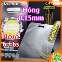 Kính CL iPhone 6/ 6s Remax siêu mỏng 0.15mm - KO FULL, 9H-2.5D