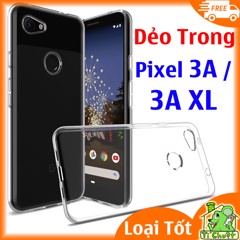 Ốp lưng Google Pixel 3A, 3A XL Silicon Loại Tốt Dẻo Trong Suốt