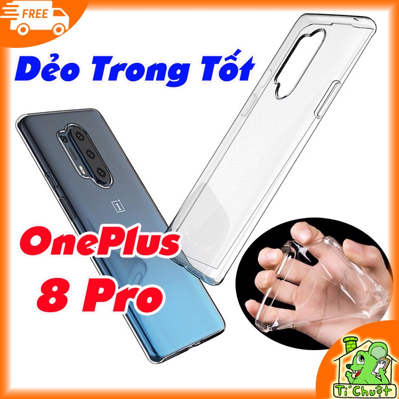 Ốp lưng OnePlus 8 Pro Silicon Loại Tốt Dẻo Trong Suốt