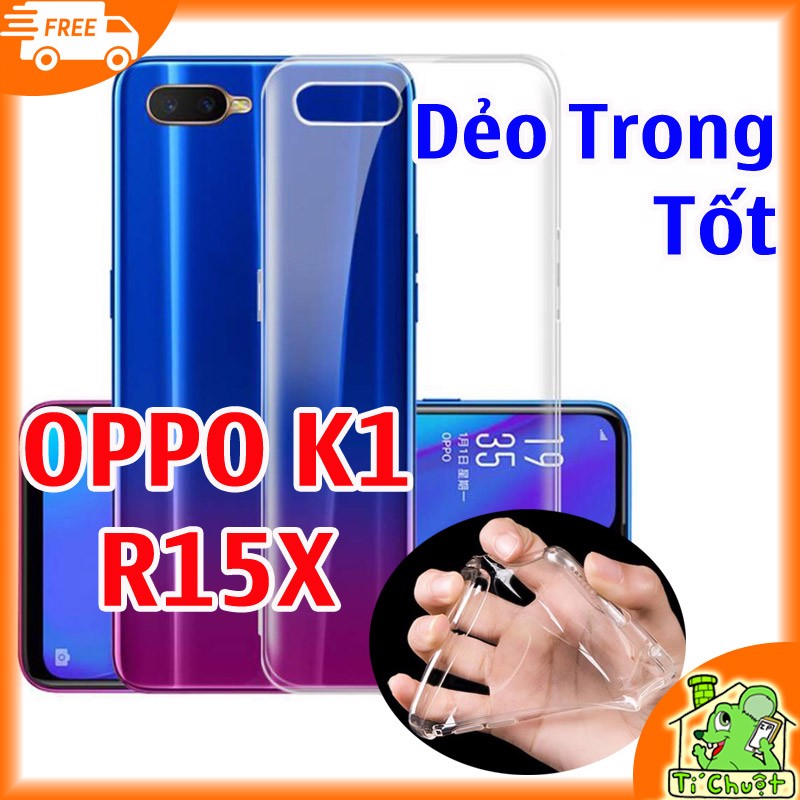 Ốp lưng OPPO K1 R15X Silicon Dẻo Trong Suốt Loại Tốt