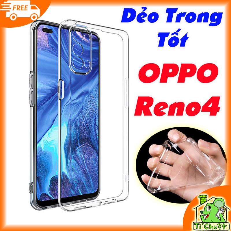 Ốp lưng OPPO Reno4 Silicon Loại Tốt Dẻo Trong Suốt