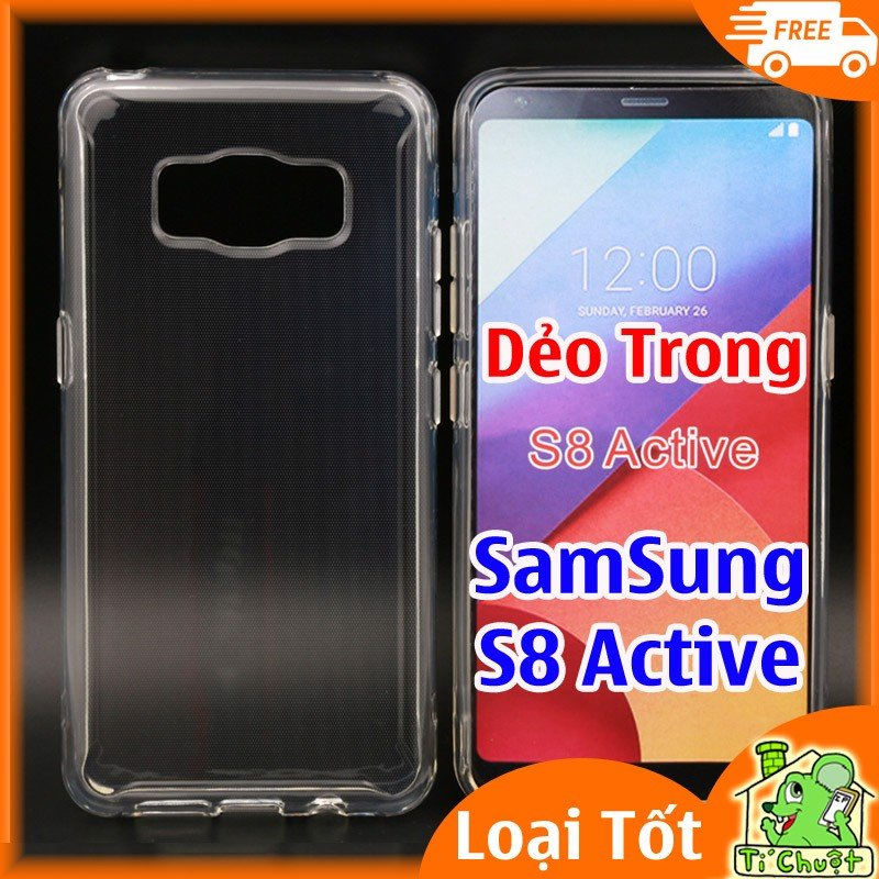 Ốp lưng Samsung S8 Active Silicon Loại Tốt Dẻo Trong Suốt